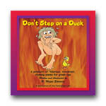 Don&acirc;t Step on a Duck